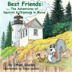 Best Friends: The Adventures of Squirrel and Chipmunk in Maine (autographed copy)