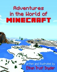 Adventures in the World of Minecraft (Autographed copy)